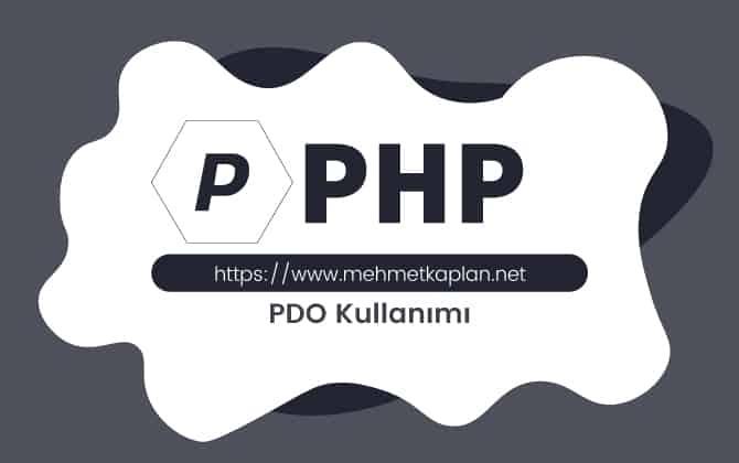 Php PDO Kullanımı