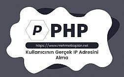 Php Gerçek IP Adresini Alma Fonksiyonu
