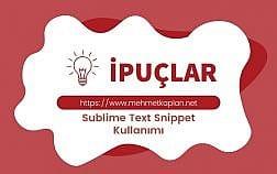 Sublime Text Snippet Kullanımı