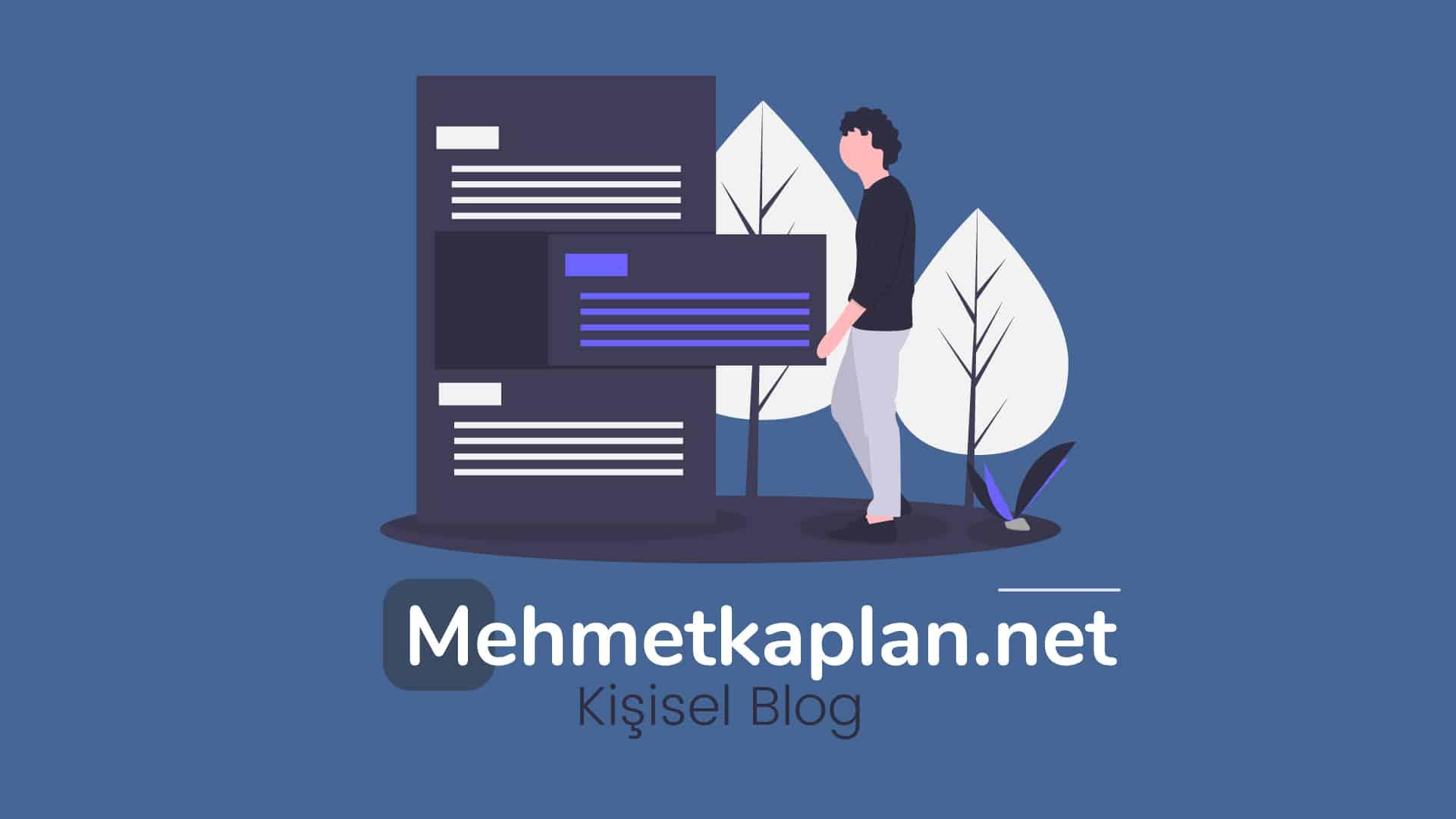 Mehmet-Kaplan-Kişisel-Blog
